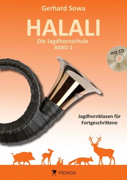 Halali - Die Jagdhornschule Band 2, Jagdhornblasen für Fortgeschrittene (Halali - The Hunting Horn School Volume 2, Hunting Horn Calls for Advanced Players). Text in German.