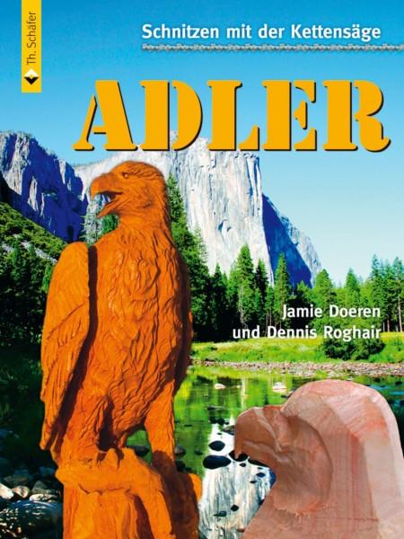 Schnitzen mit der Kettensäge – Adler