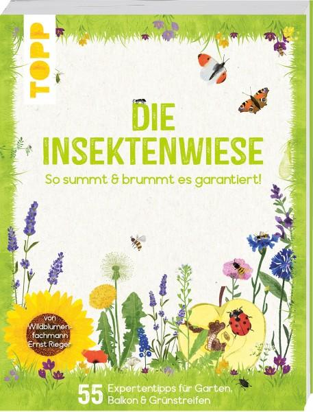 Die Insektenwiese - So summt & brummt es garantiert!