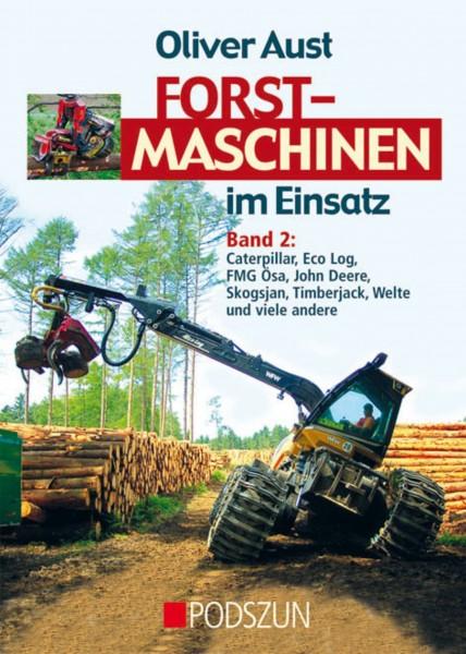 Forstmaschinen im Einsatz - Band 2