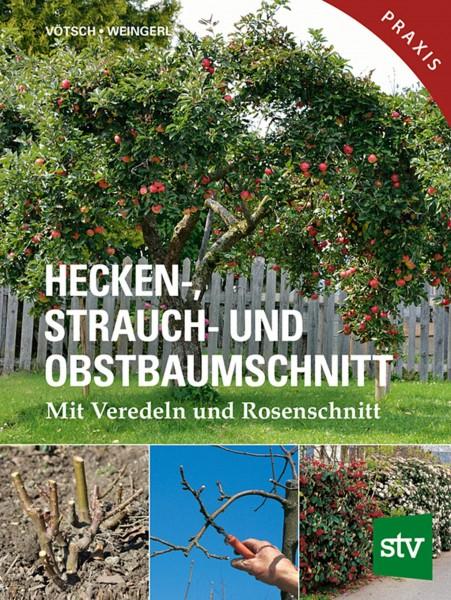 Hecken-, Strauch- und Obstbaumschnitt- mit Veredeln und Rosenschnitt
