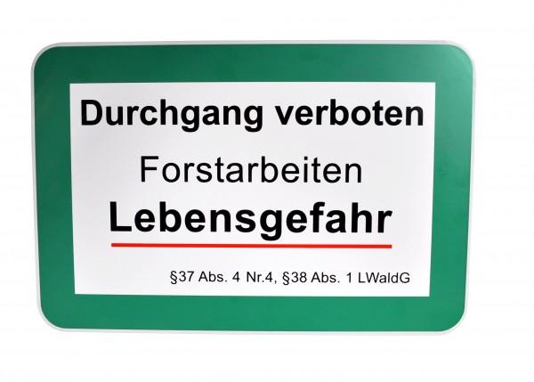 Schild Durchgang verboten, Forstabeiten, Lebensgefahr