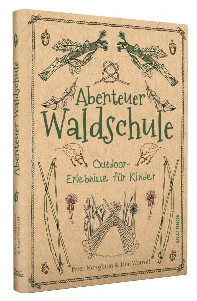 Abenteuer Waldschule - Outdoor-Erlebnisse für Kinder (Forest School Adventure - Outdoor experiences for children) Text in German.