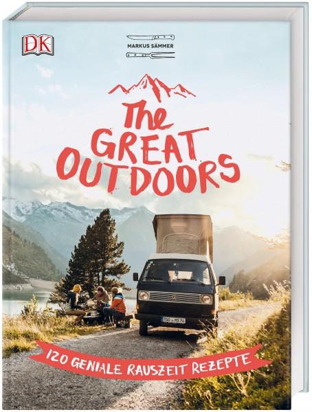 The Great Outdoors - 120 geniale Rauszeit-Rezepte