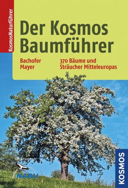 Der Kosmos Baumführer - 370 Bäume und Sträucher Mitteleuropas