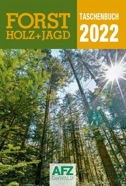 Forst-, Holz- und Jagdtaschenbuch 2022