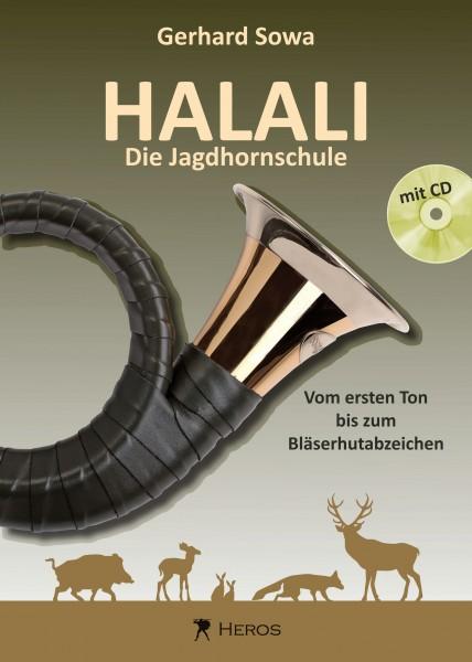 Halali - Die Jagdhornschule, Vom ersten Ton bis zum Bläserhutabzeichen (mit CD)