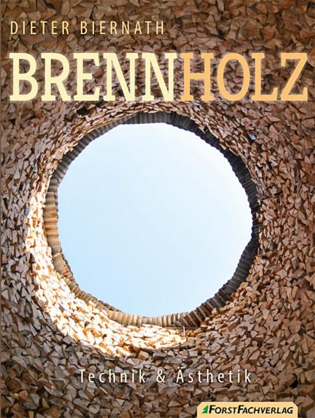 Brennholz - Technik & Ästhetik
