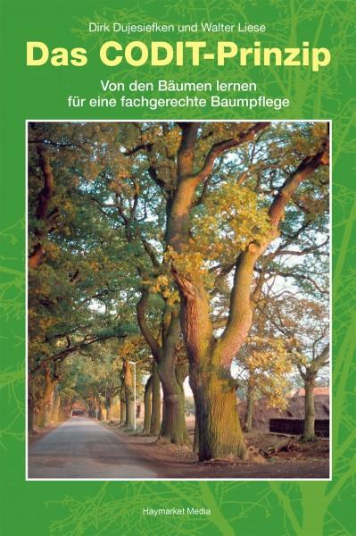 Das CODIT-Prinzip - Von den Bäumen lernen für eine fachgerechte Baumpflege (The CODIT Principle - Learn from trees for expert tree care). Text in German.