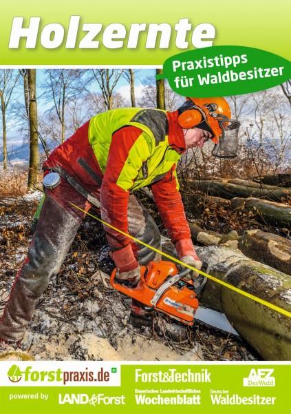 Ratgeber Holzernte - Praxistipps für Waldbesitzer