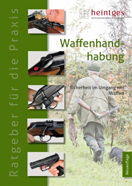 Praxisbroschüre Waffenhandhabung - Sicherheit im Umgang mit Waffen