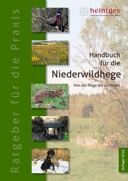 Handbuch für die Niederwildhege - Von der Hege bis zur Ernte