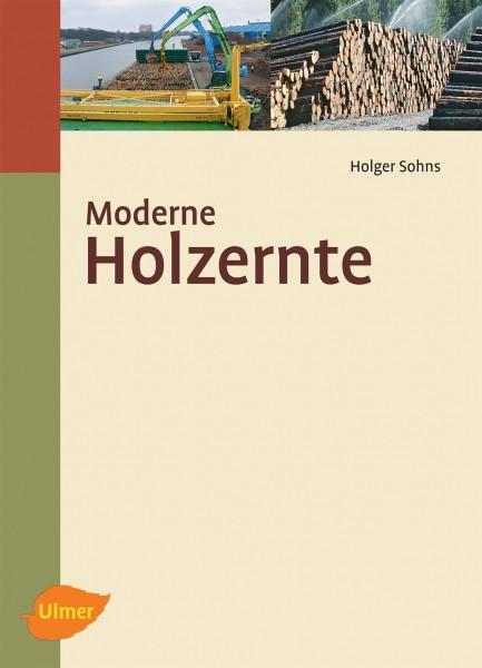 Moderne Holzernte