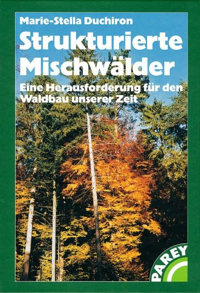 Strukturierte Mischwälder