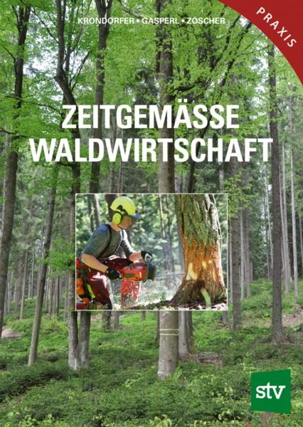 Zeitgemäße Waldwirtschaft